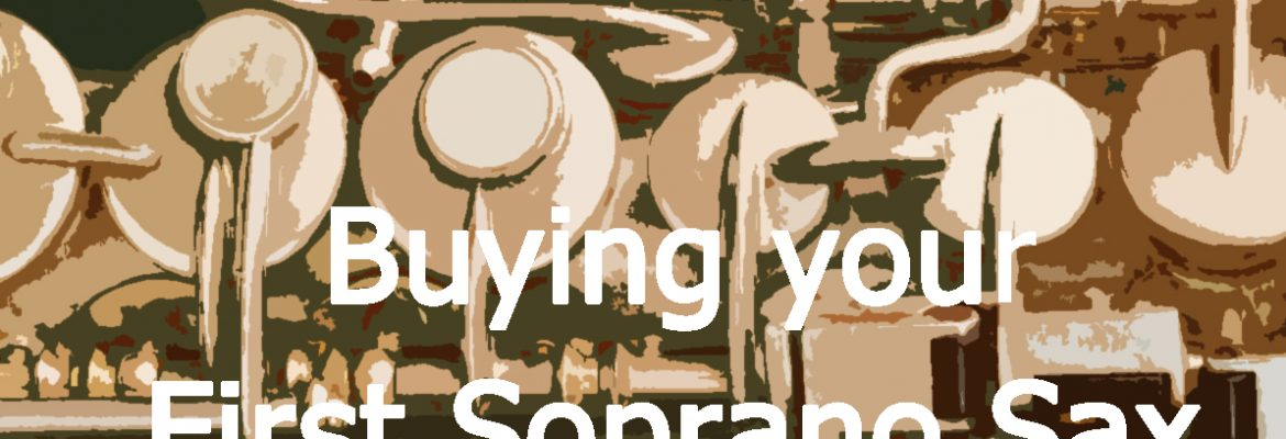 Buying A Soprano Saxophone
